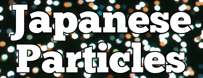 JLPT BC 147 | How to Learn Japanese Particles post image